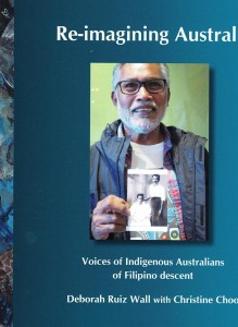 Re-imagining Australia: Voices of Indigenous Australians of Filipino descent