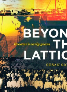 Beyond the Lattice: Broome's Early Years