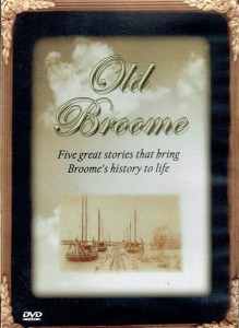 Old Broome DVD