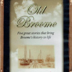 Old Broome DVD - 5 stories